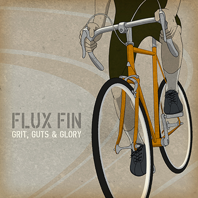 Flux Fin - Grit, Guts and Glory