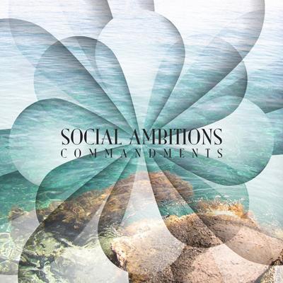 Social Ambitions - Commandments